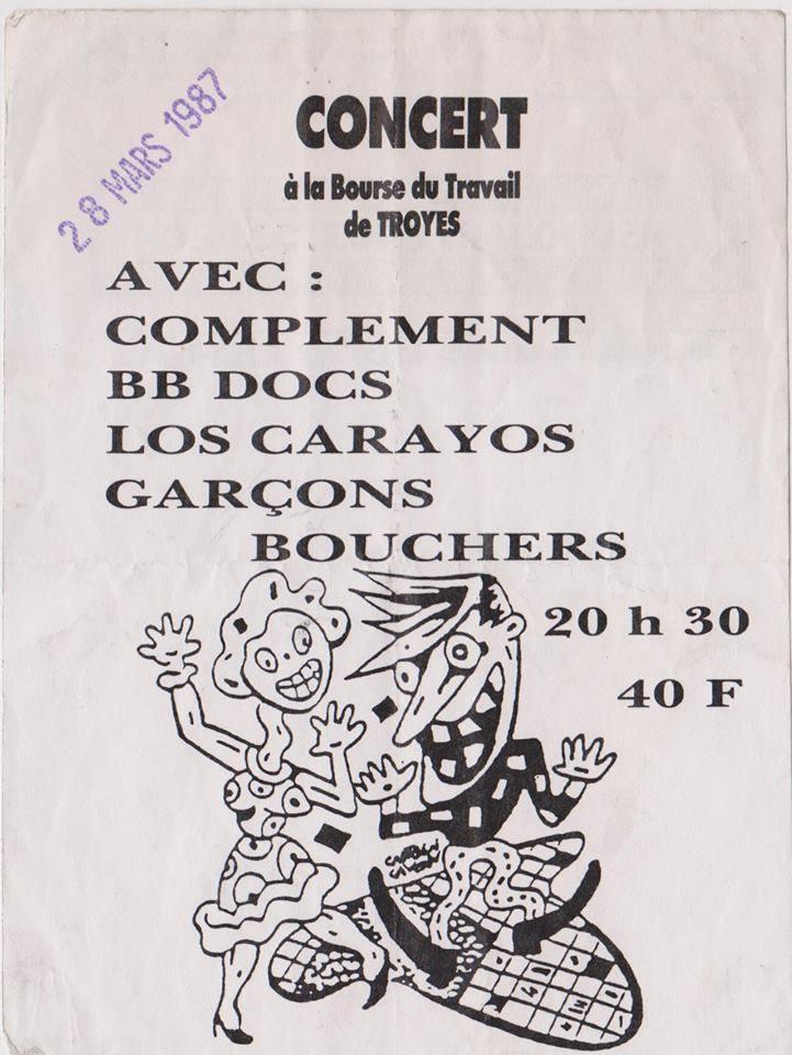 """28 mars 1987 Completement, BB Doc, Los Carayos, Garçons Bouchers à Troyes """"Bourse du Travail"""""""