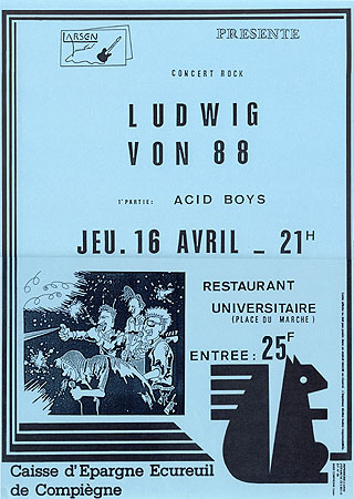 "16 avril 1987 Ludwig Von 88, Acid Boys à Compiegne ""Restaurant Universitaire"""