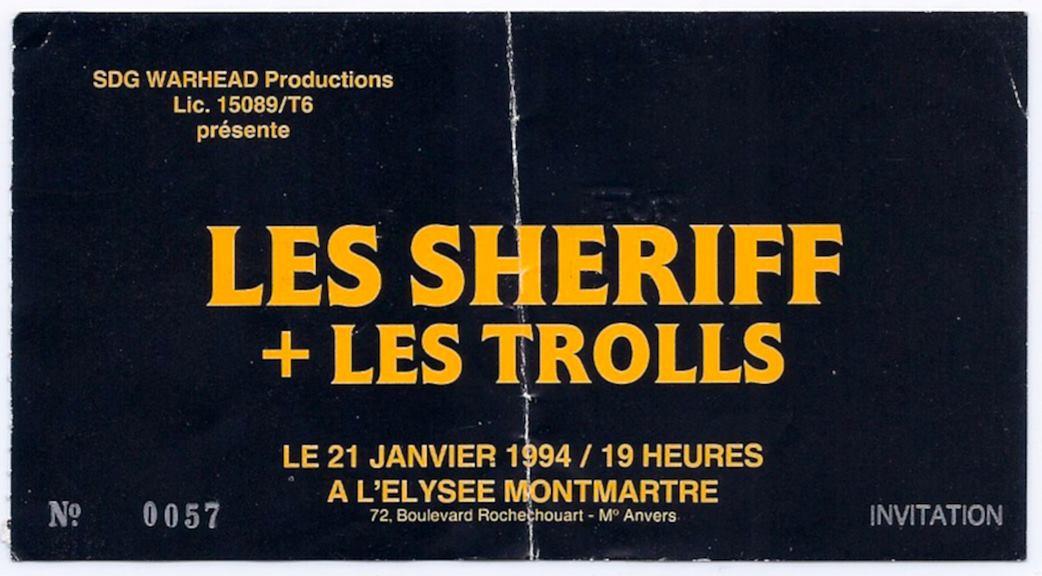 """21 janvier 1994 Sheriff, les Trolls à Paris """"Elysee Montmartre"""""""