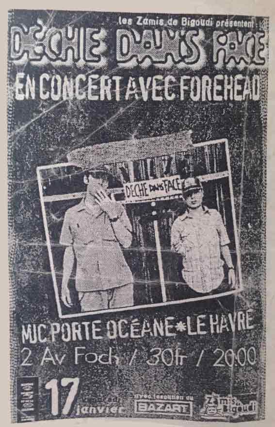 """17 janvier 1996 Deche Dans Face, Forehead au Havre """"MJC Porte Oceane"""""""
