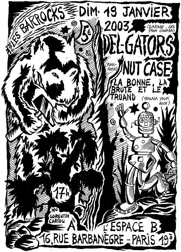 """19 janvier 2003 Del Gators, Nut Case, La Bonne La Brute et le Truand à Paris """"Espace B"""""""