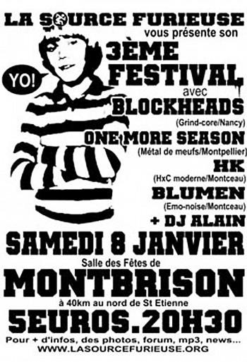 """8 Janvier 2005 Blockheads, One More Season, Blumen, HK, DJ Alain à Montbrison """"Salle des Fêtes"""""""