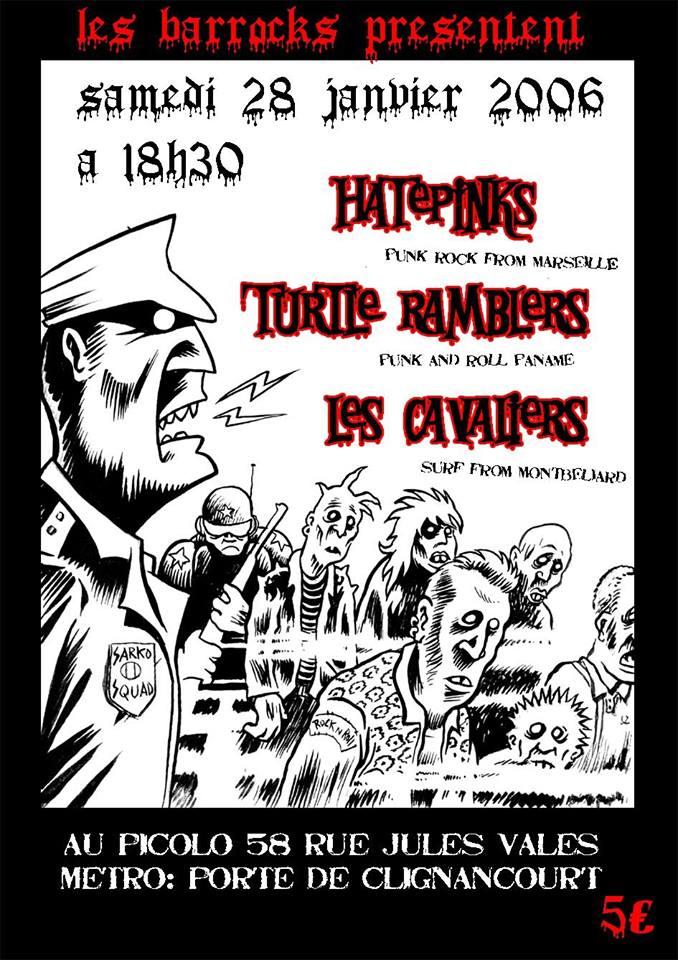 """28 janvier 2006 Hatepinks, Turtle Ramblers, les Cavaliers à Saint Ouen """"Picolo"""""""