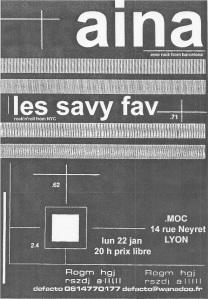 "22 janvier 2007 (?) Aina, les Savy Fav à Lyon ""MOC"""