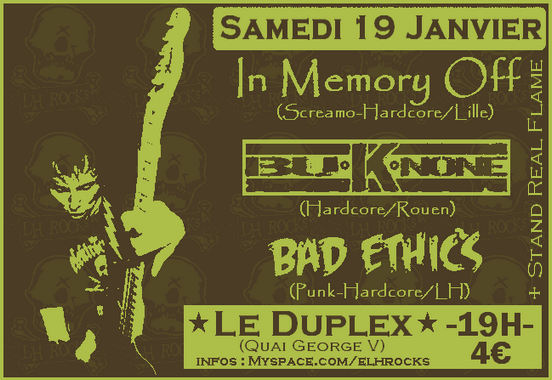 "19 janvier 2008 In Memory Off, Buknone, Bad Ethics au Havre ""le Duplex"""