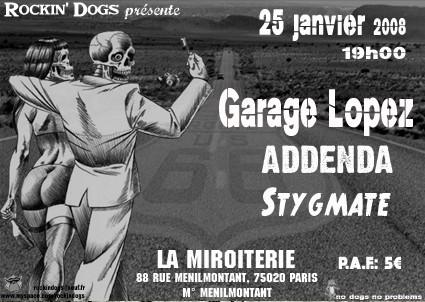 """25 janvier 2008 Garage Lopez, Addenda, Stygmate à Paris """"Miroiterie"""""""