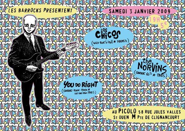 """3 janvier 2009 Los Chicos, The Norvins, You Do Right à Saint Ouen """"le Picolo"""""""