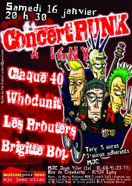"""16 janvier 2010 Claque 40, Whodunit, Prouters, Brigitte Bop à Igny """"MJC"""""""