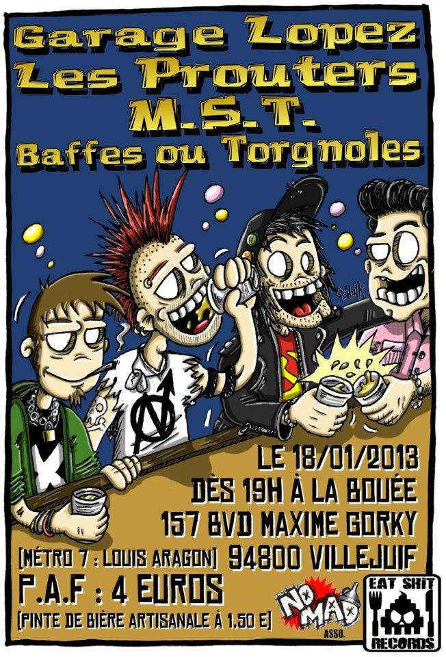 """18 janvier 2013 Garage Lopez, Les Prouters, MST, Baffes Ou Torgnoles à Villejuif """"la Bouée"""""""
