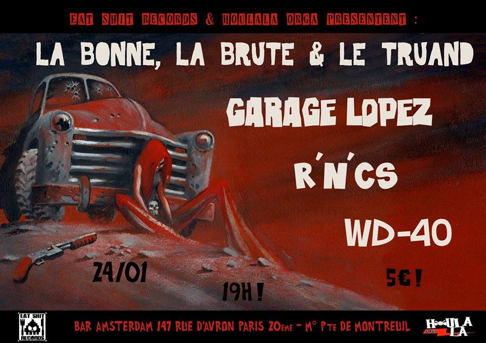 """24 janvier 2014 Garage Lopez, R'n'c's, La Bonne La Brute & le Truand, WD 40 à Paris """"Le Turku Amsterdam"""""""