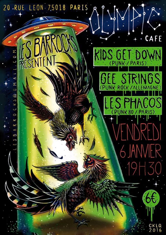 """6 janvier 2016 Kids Get Down, Gee Strings, les Phacos à Paris """"Olympic Café"""""""