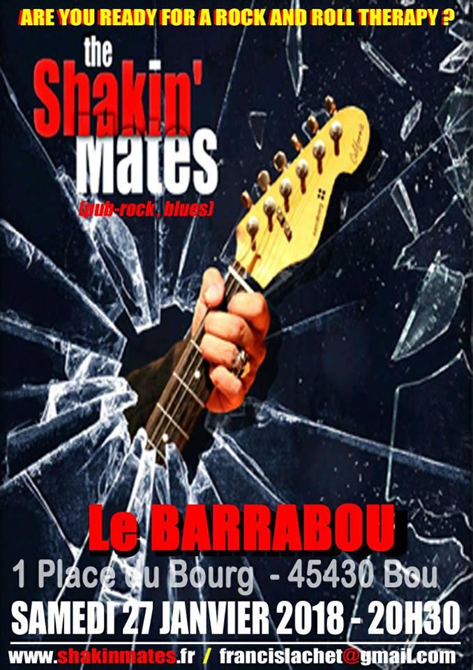 """27 janvier 2018 The Shakin'Mates à Bou """"le Barrabou"""""""