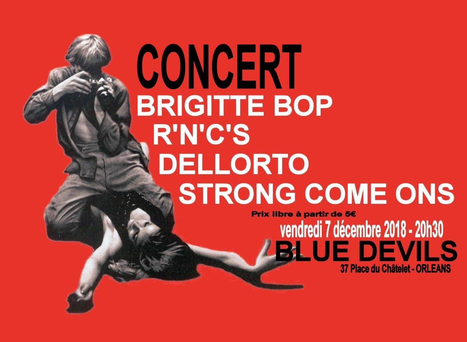 """7 décembre 2018 Brigitte Bop, R'n'C'S, Strong Come Ons, Dellorto à Orléans """"Blue Devils"""""""