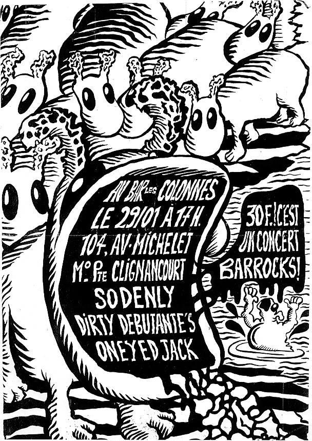 """29 janvier ?  Sodenly, Dirty Debutantes, Oneyed Jack à Saint Ouen """"Bar les Colonnes"""""""