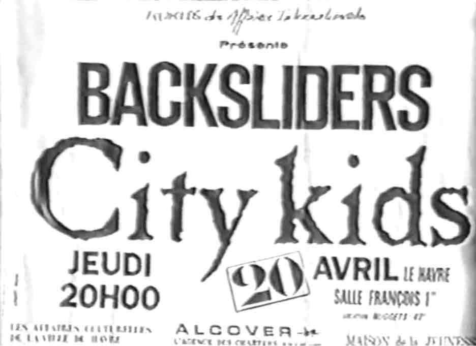 "20 avril 1989 City Kids, Backsliders au Havre ""Salle Francois 1er"""