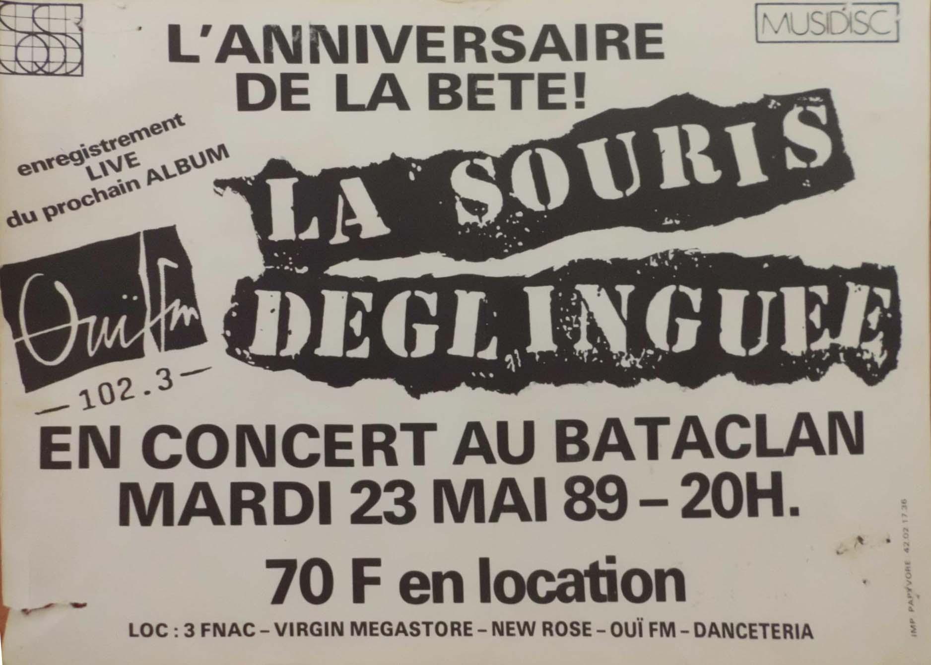 """23 mai 1989 La Souris Deglinguée à Paris """"Bataclan"""""""