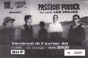 """16 février 1990 Passion Fodder, Les Arajas à Reims """"l'Usine"""""""