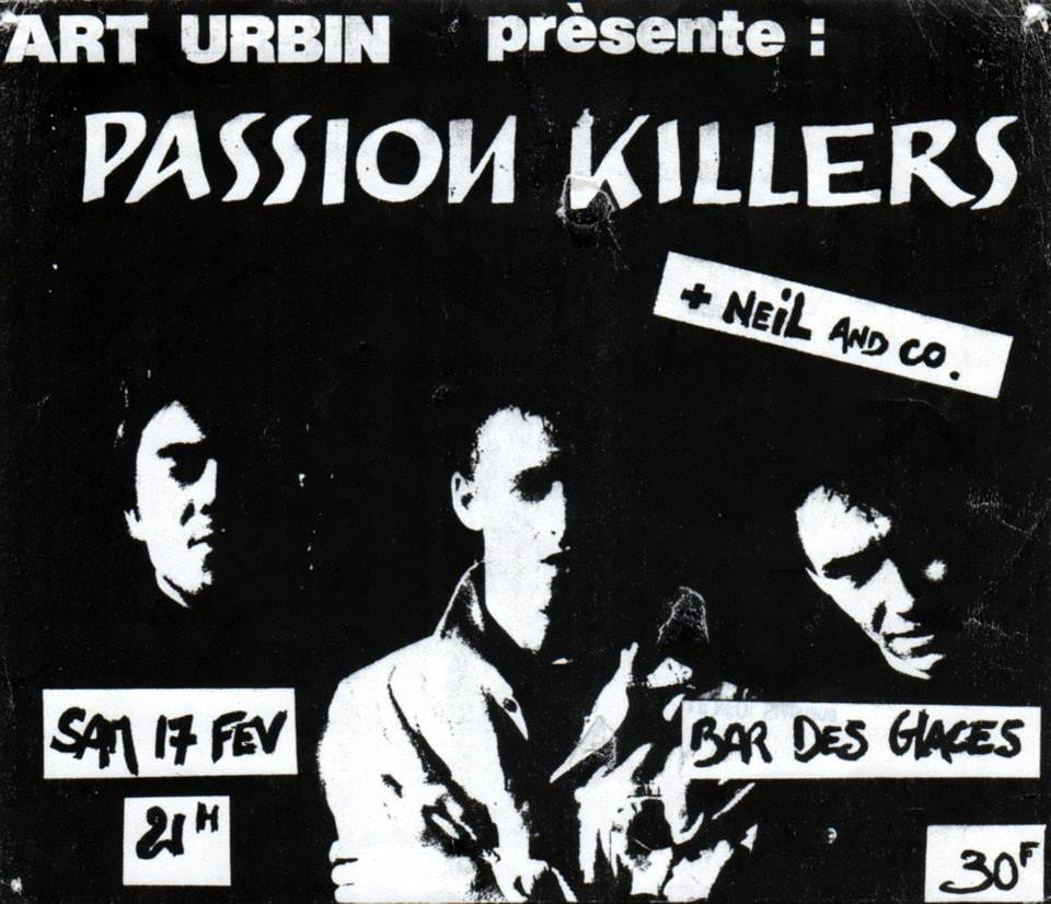 "17 fevrier 1990 Passion Killers, Neil and Co au Havre ""Bar des Glaces"""