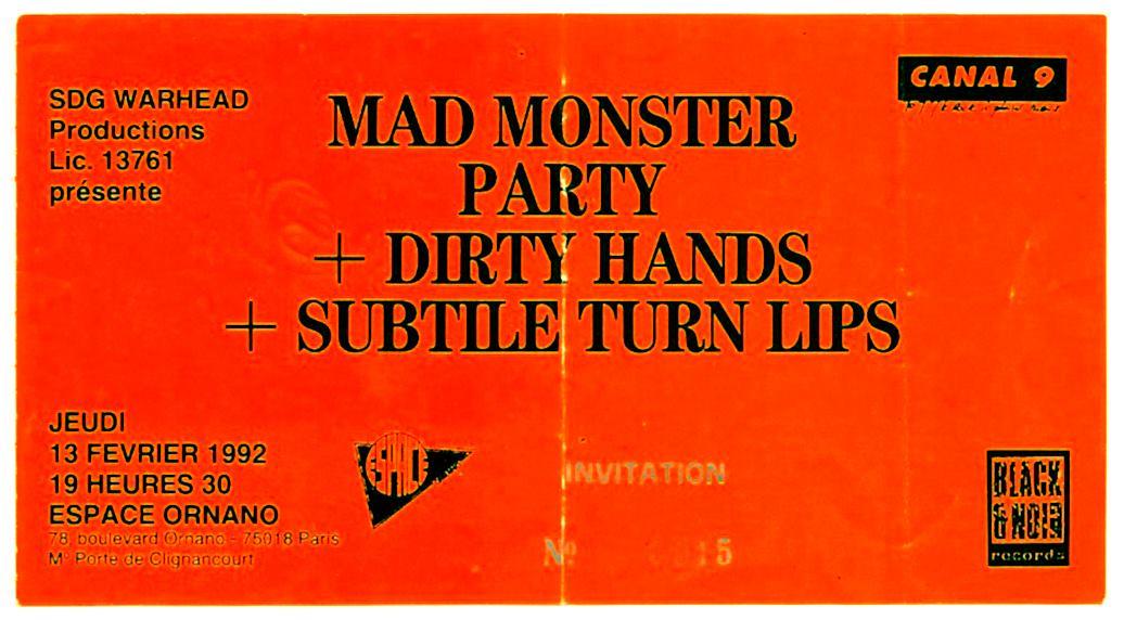 """13 fevrier 1992 Mad Monster Party, Dirty Hands, Subtle Turnhips à Paris """"Espace Ornano"""""""