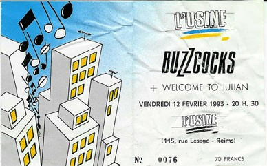 "12 février 1993 Buzzcocks, Welcome To Julian à Reims ""L'Usine"""