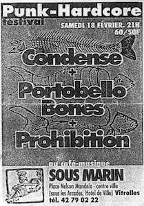 "18 février 1995 Condense, Portobello Bones, Prohibition à Vitrolles ""Sous Marin"""