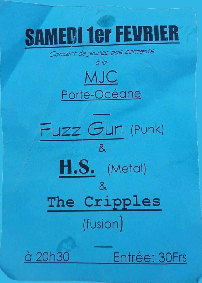 "1er février 1997 Fuzz Gun, HS, The Cripples au Havre ""MJC Porte Oceane"""