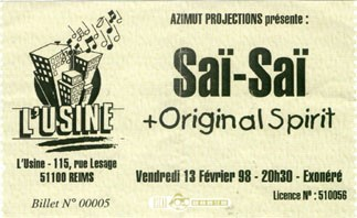 "13 fevrier 1998 Sai Sai, Original Spirit à Reims ""l'Usine"""