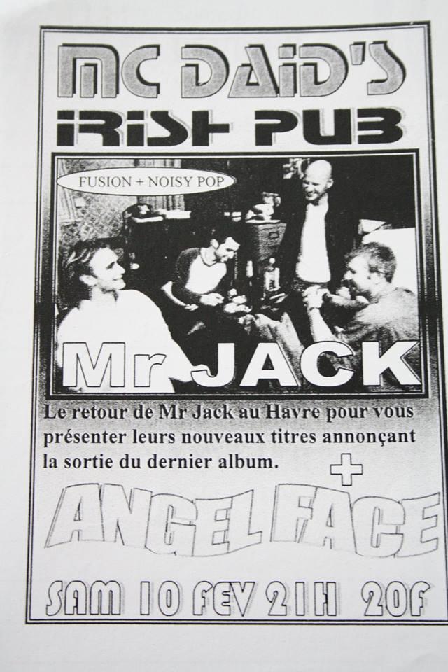 "10 février 2001 Mr Jack, Angel Face au Havre ""Mc Daid's"""