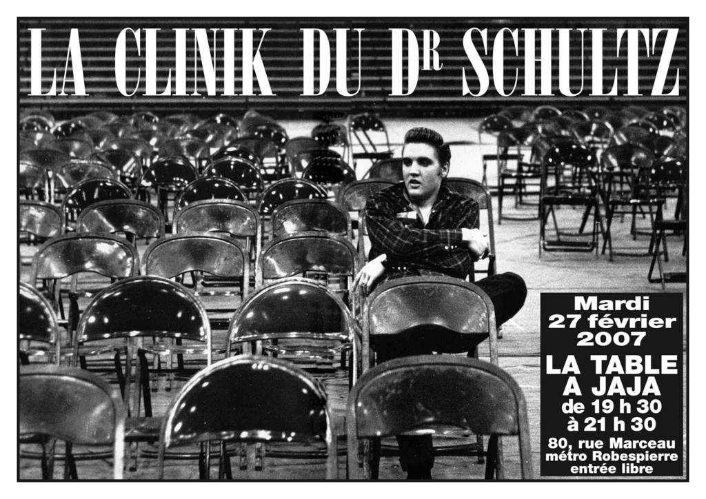 """27 février 2007 la Clinik du Dr Schultz à Montreuil """"La Table à Jaja"""""""