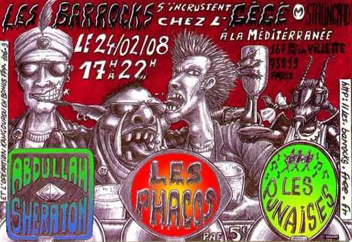 """24 fevrier 2008 Abdullah Sheraton, les Phacos, les Punaises à Paris """"Mediterannée"""""""