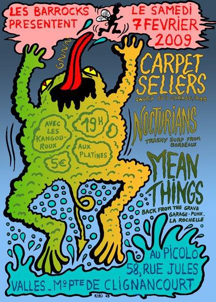 """7 fevrier 2009 Carpet Sellers, Nocturians, Mean Things à Saint Ouen """"le Picolo"""""""