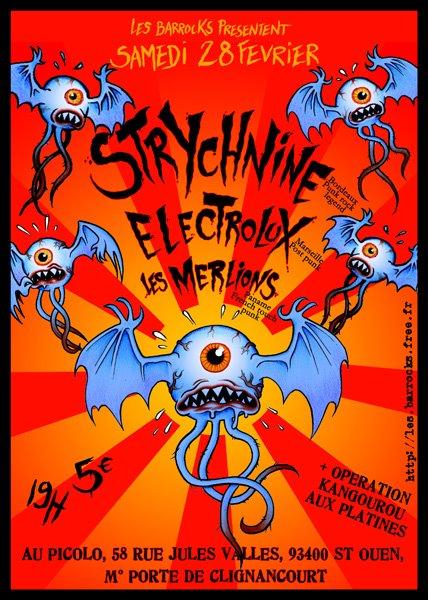 """28 février 2009 (?) Strychnine, Electrolux, les Merlions à Saint Ouen """"le Picolo"""""""
