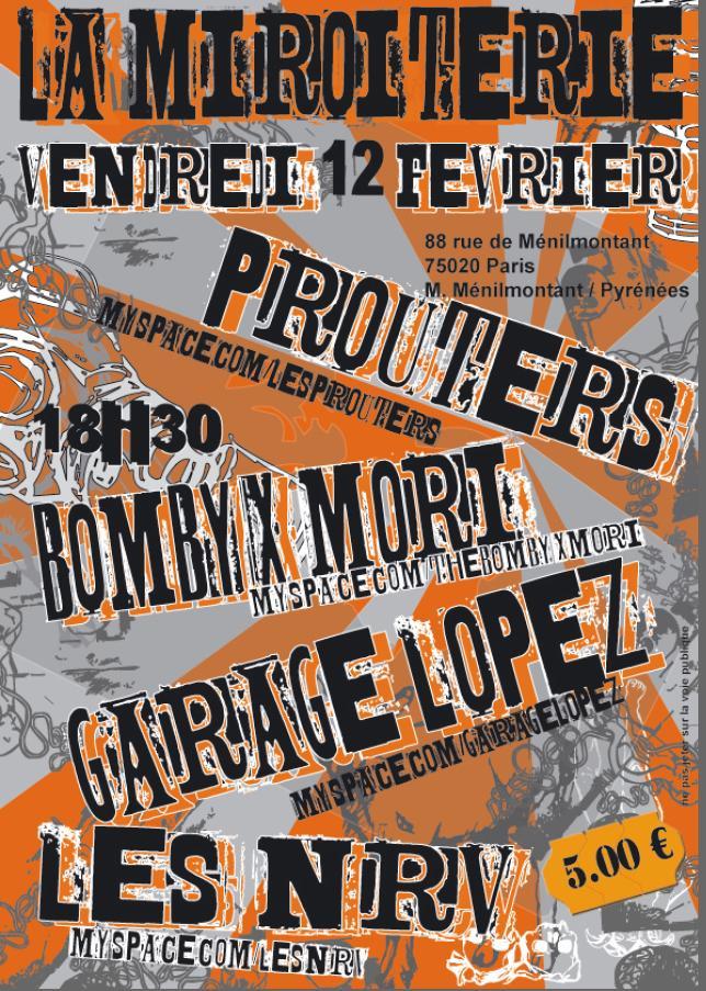 """12 fevrier 2010 Les Prouters, Bombyx Mori, Garage Lopez, les NRV à Paris """"La Miroiterie"""""""