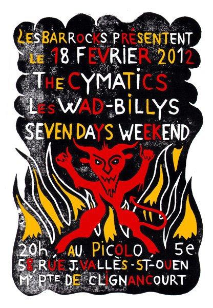 """18 février 2012 The Cymatics, les Wad Billys, Seven Days Weekend à Saint Ouen """"le Picolo"""""""