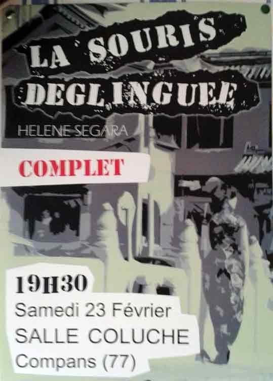 """23 février 2013 La Souris Deglinguée, Helene Segara à Compans """"Salle Coluche"""""""