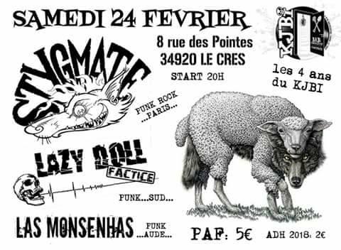 "24 février 2017 Stygmate, Lazy Doll, Las Monsenhas au Cres ""Kjibi"""