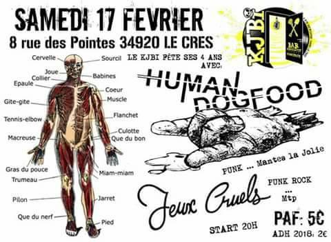 "17 février 2018 Human Dog Food, Jeux Cruels au Cres ""Kjibi"""