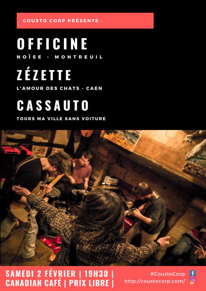 "2 février 2019 Officine, Zezette, Cassauto à Tours ""Canadian Cafe"""