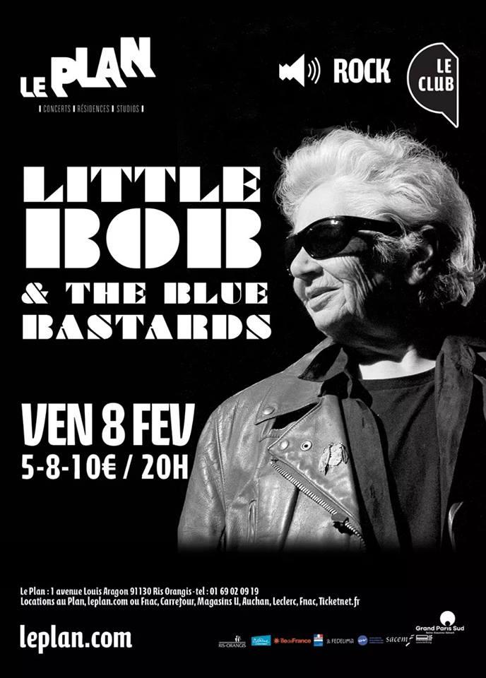 """8 fevrier 2019 Little Bob & the Blue Bastards à Ris Orangis """"le Plan"""""""