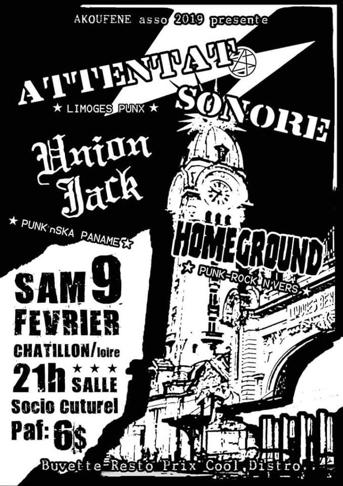 """9 février 2019 Attentat Sonore, Union Jack, Homeground à Chatillon Sur Loire """"Salle Socio Culturelle"""""""
