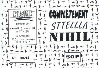 "3 mars 1990 Complètement, Sttellla, Nihil à Reims ""l'Usine"""