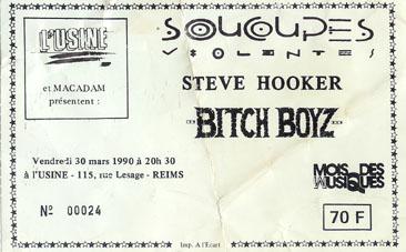 """30 mars 1990 Les Soucoupes Violentes, Steve Hooker, Bitch Boyz à Reims """"l'Usine"""""""