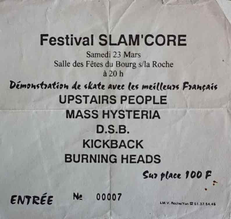 "23 mars 1996 (?) Upstairs People, Mass Hysteria, DSB, Kickback, Burning Heads à Bourg Sour la Roche ""Salle des Fetes"""