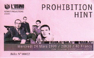 "24 mars 1999 Prohibition, Hint à Reims ""Usine"""