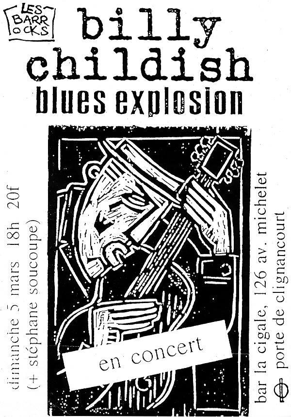 """5 mars 2000 (? ou 1995) Billy Childish Blues Explosion, Stephane Soucoupe à Paris """"La Cigale"""""""