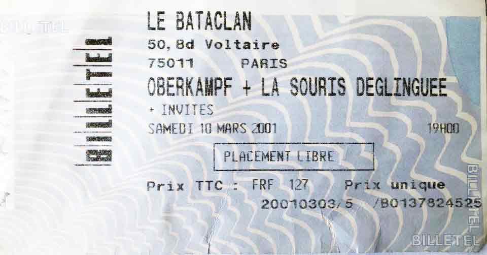 "10 mars 2001 Oberkampf, La Souris Deglinguée à Paris ""Bataclan"""