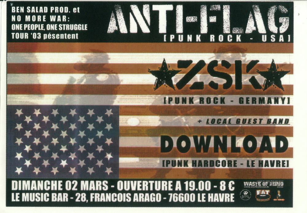 "2 mars 2003 Anti-Flag, ZSK, Download au Havre ""Music Bar"""