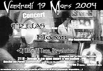 19 mars 2004 Trijas, Flocon, DJ's à Roche en Forez