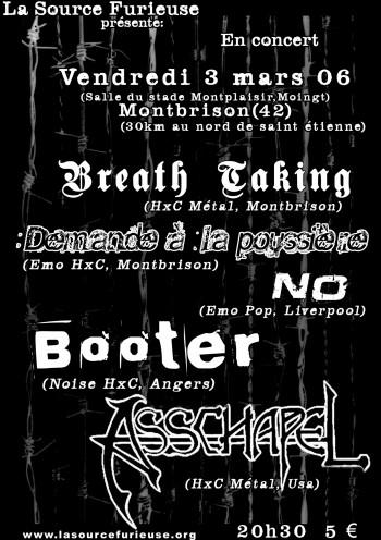 """3 mars 2006 Asschapel, Hellström, Booter, Demande à la Poussière, Breath Taking à Montbrison """"Salle Montplaisir"""""""