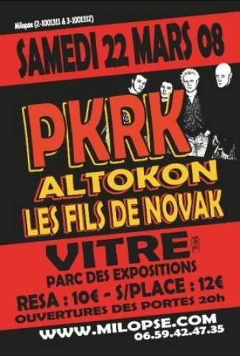 """22 mars 2008 PKRK, Altokon, Les Fils de Novak à Vitre """"Parc des Expositions"""""""